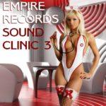 Empire Records — Sound Clinic 3 (2017)